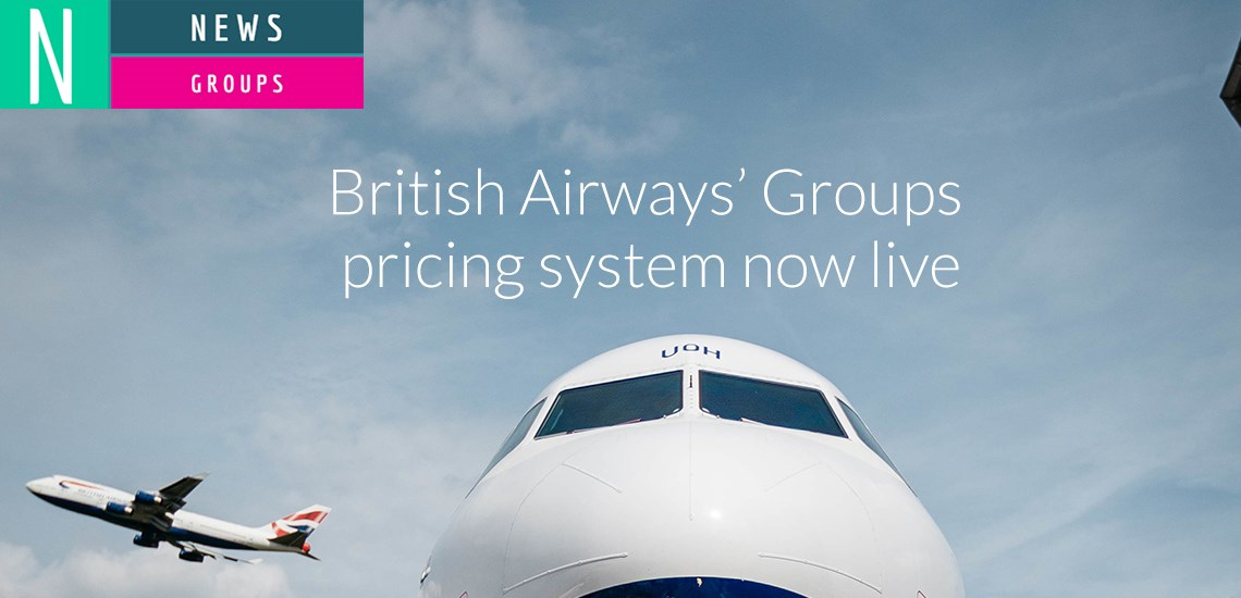 British Airways Groups pricing now live